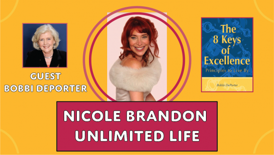 Unlimited Life with Nicole Brandon and guest Bobbi DePorter