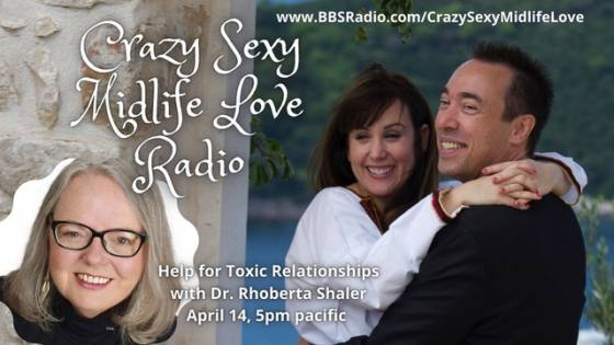 Help for Toxic Relationships with the Relationship Help Doctor Rhoberta Shaler, PhD.