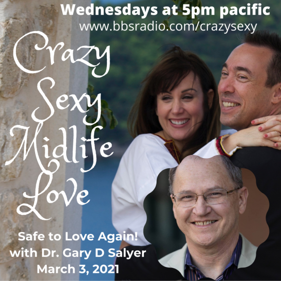 Safe to Love Again with Dr Gary Salyer