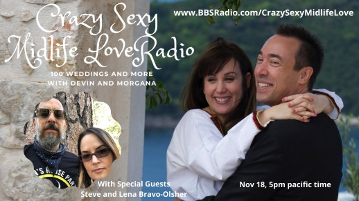 Crazy Sexy Midlife Love with Morgana Rae-Galaudet and Devin Galaudet  Guests, Steve and Lena-Bravo Olsher
