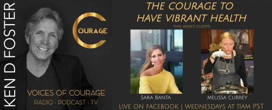 Sara Banta and Melissa Currey, The Courage to Have Vibrant Health