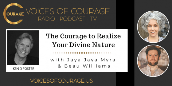 The Courage to Realize Your Divine Nature with Jaya Jaya Myra and Beau Williams