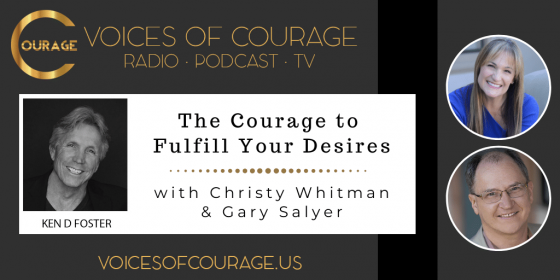 The Courage to Fulfill Your Desires with Christy Whitman and Gary Salyer