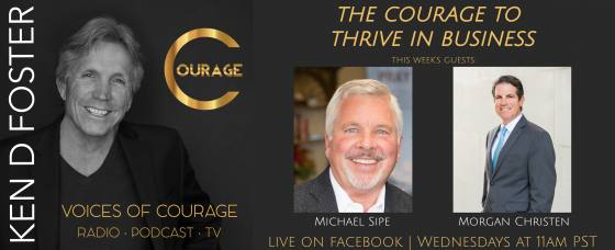 Michael Sipe and Morgan Christen, the courage to thrive in business