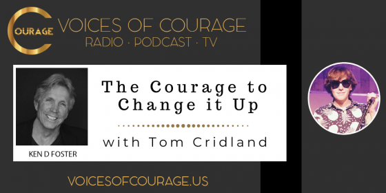 Tom Cridland, Today we discuss the courage to change it up and live an extraordinary life.