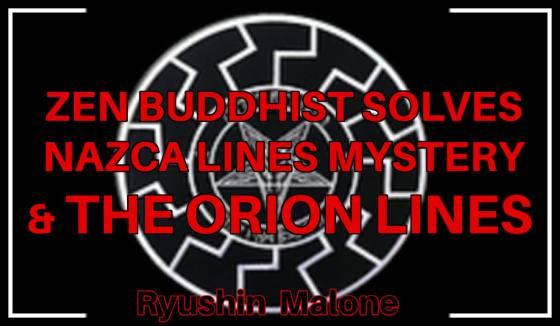 Ryushin Sean Malone, Zen Buddhist Solves Nazca Lines, Orion Lines & Stonehenge