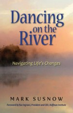 Dancing on the River by Mark Susnow