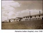 Nanaimo Indian Hospital, circa 1948