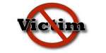 Victim? or Activist? The Choice is Yours!