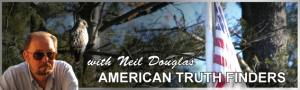 American Truth Finders with Neil Douglas
