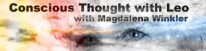 Conscious Thought with Leo with Magdalene Winkler