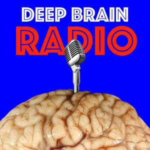 Deep Brain Radio with Bill Schmalfeldt