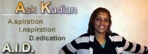 Ask Kadian with Kadian Grant