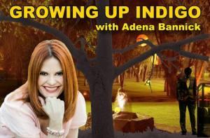 Growing up Indigo with Adena Bannick