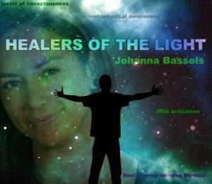 Healers of the Light with Johanna Bassols
