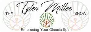 """The Tyler Miller Show """"Embracing Your Classic Spirit"""" with Tyler Miller"""