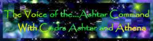 The Voice of the Ashtar Command Commander Lady Athena Sheran