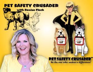 Pet Safety Crusader with Denise Fleck