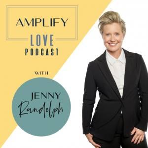 Amplify Love with Jenny G. Randolph