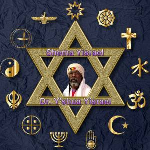 Shema Yisrael with Dr. Y'shua Yisrael