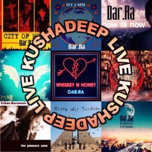Kushadeep LIVE with Dar Ra
