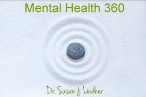 Mental Health 360 with Dr Susan Lindner