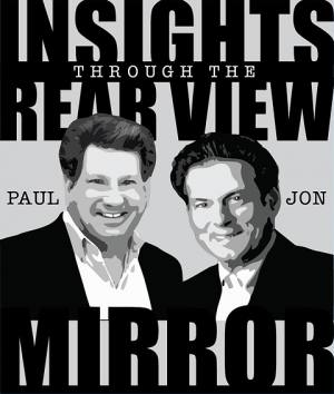Insights Through the Rearview Mirror with Jon Kramer and Paul Kramer