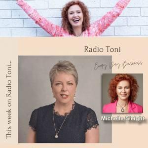 Radio Toni Insights with Michelle Sleight