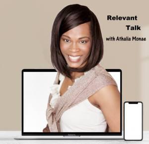Relevant Talk with Athalia Monae