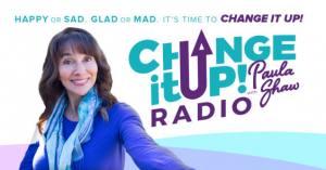 Change It Up with Paula Shaw