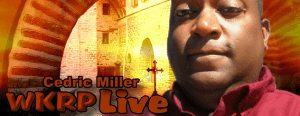WKRP Live with Cedric Miller