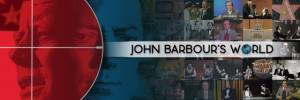 John Barbour's World with John Barbour