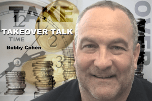 Takeover Talk with Bobby Cohen
