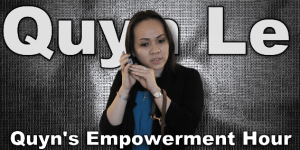 Quyn's Empowerment Hour with Quyn Lê Erichsen
