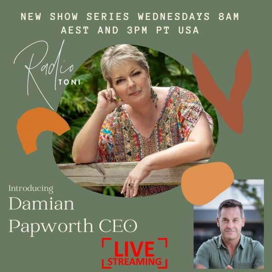 Radio Toni The Soul of Business with DAmian Papwporth