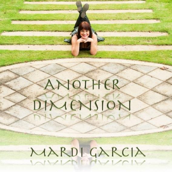 Another Dimension Mardi Garcia