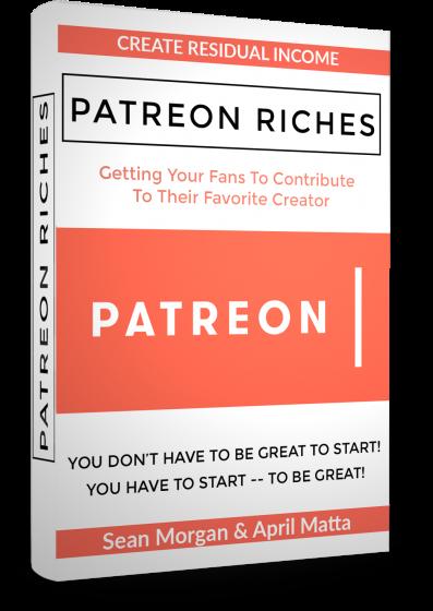 Secrets To Patreon Riches by April Matta adn Sean Morgan