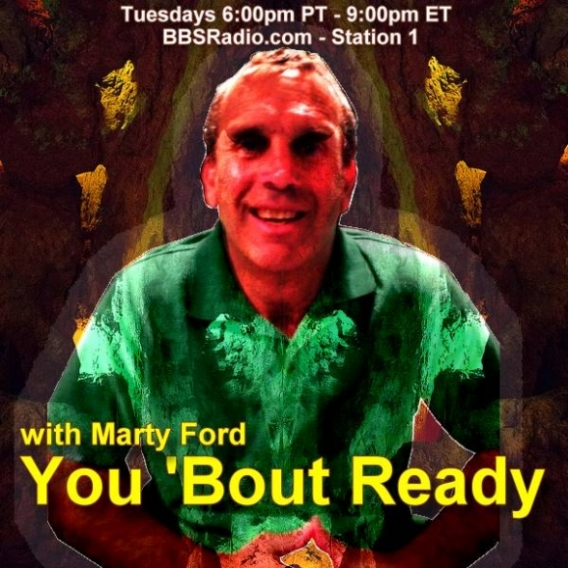 You 'Bout Ready with Marty Ford