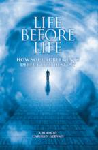 Life Before Life by Carolyn Gervais