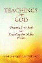 Teaching From God by Courtney Amundson