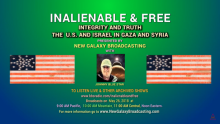 Integrity and Truth: The U.S. & Israel in Gaza and Syria