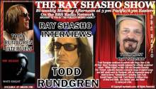 Ray Shasho welcomes legendary performer and producer Todd Rundgren