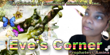 Eve's Corner with with Prophetess Campbell