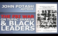 FBI WAR ON TUPAC SHAKUR AND BLACK LEADERS by John Potash