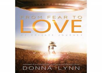 From Fear to Love - Donna Lynn