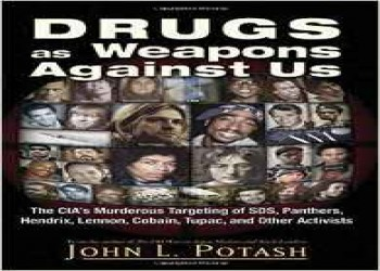 DRUGS AS WEAPONS AGAINST US John Potash