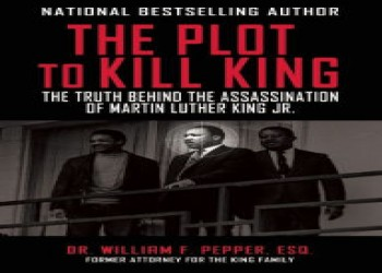 The Plot to Kill King by William Pepper