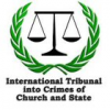 The International Tribunal of Crimes of Church and State (ITCCS)