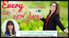 Every Day is a New Day with Kim O'Neill & Guest Susan Bradley Boartfield