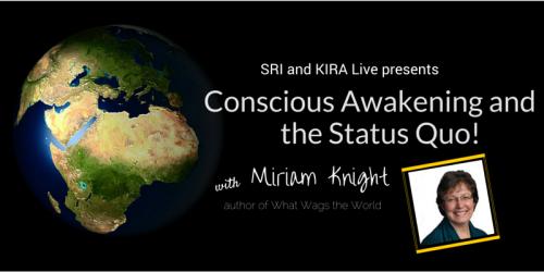 onscious Awakening and the Status Quo